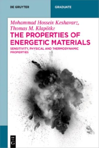 The Properties of Energetic Materials : Sensitivity, Physical and Thermodynamic Properties