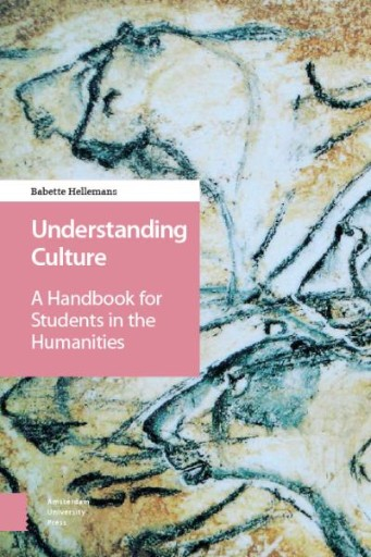 Understanding Culture : A Handbook for Students in the Humanities