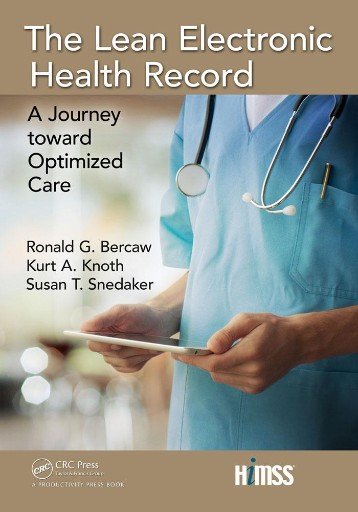 The Lean Electronic Health Record : A Journey Toward Optimized Care