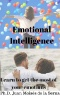 Emotional Intelligence : Tipping Point in Workplace Excellence