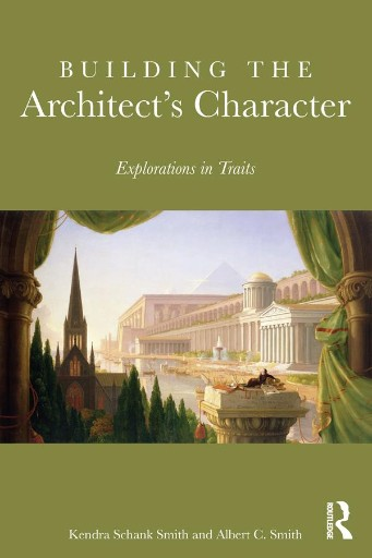 Building the Architect's Character : Explorations in Traits