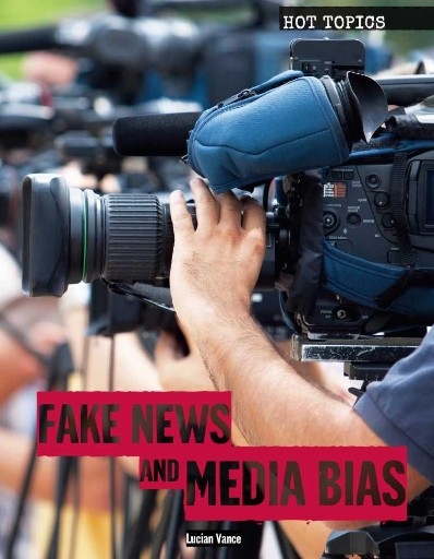 Fake News and Media Bias