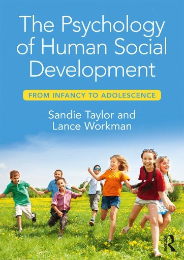 The Psychology of Human Social Development : From Infancy to Adolescence