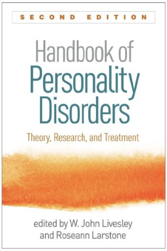 Handbook of Personality Disorders, Second Edition : Theory, Research, and Treatment