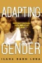 The Gender Effect : Capitalism, Feminism, and the Corporate Politics of Development