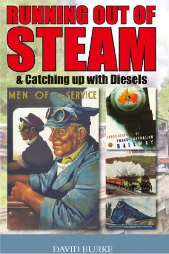 Running Out of Steam & Catching up with Diesels