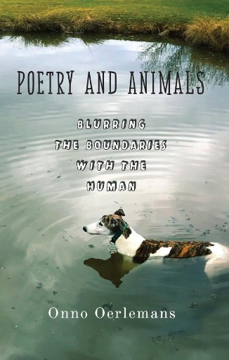 Poetry and Animals : Blurring the Boundaries with the Human