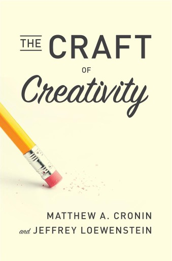 The Craft of Creativity
