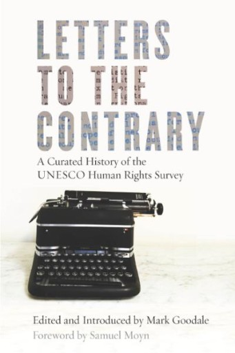 Letters to the Contrary : A Curated History of the UNESCO Human Rights Survey