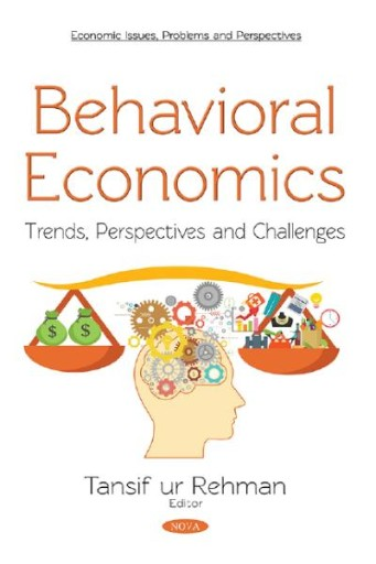 Cover art for Behavioral Economics : Trends, Perspectives and Challenges