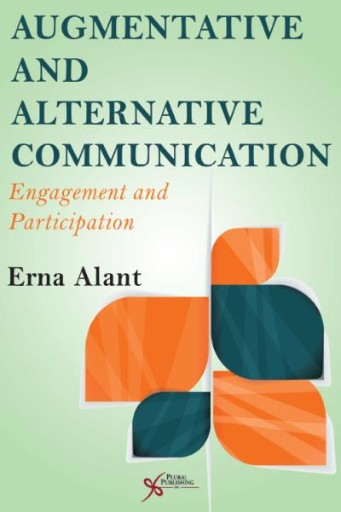 Augmentative and Alternative Communication : Engagement and Participation