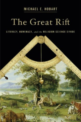 The Great Rift : Literacy, Numeracy, and the Religion-Science Divide