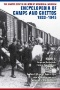 The United States Holocaust Memorial Museum Encyclopedia of Camps and Ghettos, 1933-1945, Volume I : Early Camps, Youth Camps, and Concentration Camps and Subcamps Under the SS-Business Administration Main Office (WVHA)