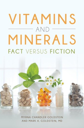 Vitamins and Minerals: Fact Versus Fiction