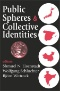 Society in the Self : A Theory of Identity in Democracy