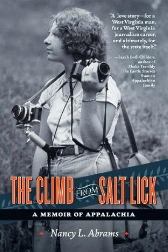 The Climb From Salt Lick : A Memoir of Appalachia