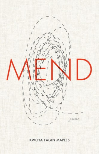 Mend : Poems