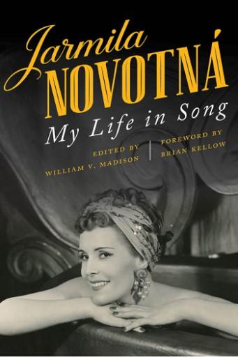 Jarmila Novotná : My Life in Song