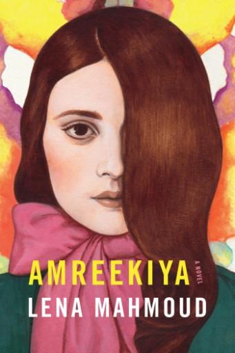 Amreekiya : A Novel