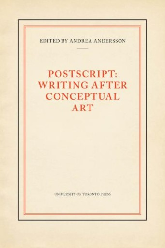 Postscript : Writing After Conceptual Art