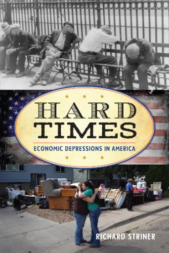 Hard Times : Economic Depressions in America