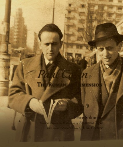 Paul Celan: The Romanian Dimension