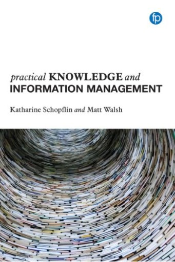 Practical Knowledge and Information Management