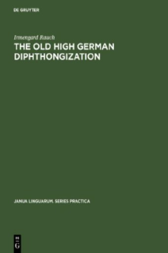 The Old High German Diphthongization : A Description of a Phonemic Change