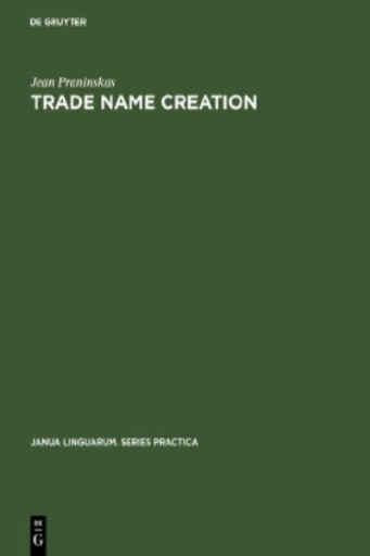 Trade Name Creation : Processes and Patterns