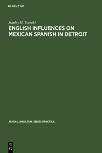 English Influences on Mexican Spanish in Detroit