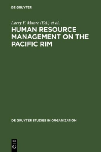 Human Resource Management on the Pacific Rim : Institutions, Practices, and Attitudes