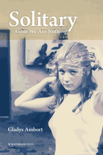 Solitary : Alone We Are Nothing