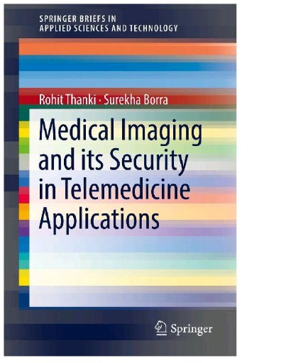 Medical Imaging and Its Security in Telemedicine Applications