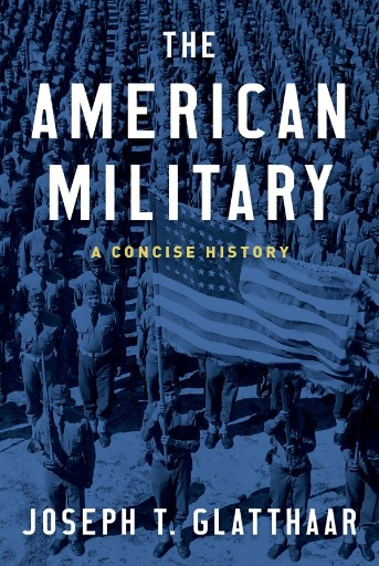 The American Military : A Concise History