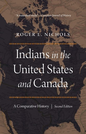 Indians in the United States and Canada : A Comparative History, Second Edition