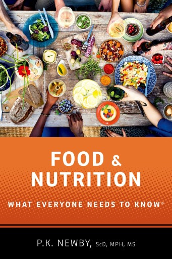 Food and Nutrition : What Everyone Needs to Know®