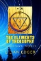 Theosophy : A Modern Expression of the Wisdom of the Ages