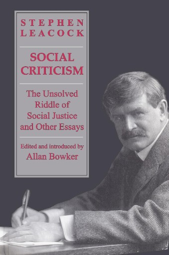 Social Criticism : The Unsolved Riddle of Social Justice and Other Essays