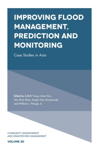 Improving Flood Management, Prediction and Monitoring : Case Studies in Asia