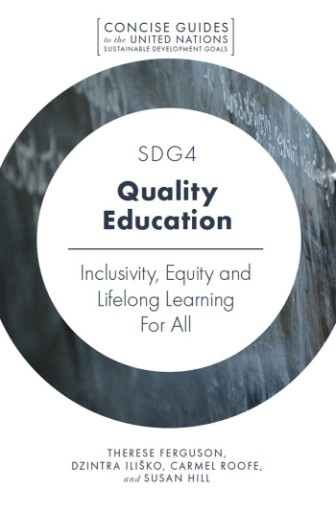 SDG4 - Quality Education : Inclusivity, Equity and Lifelong Learning For All