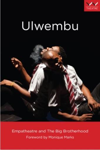 Ulwembu : A Play