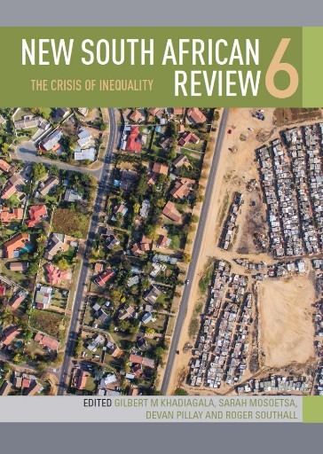New South African Review 6 : The Crisis of Inequality