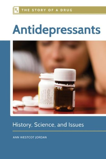 Antidepressants: History, Science, and Issues