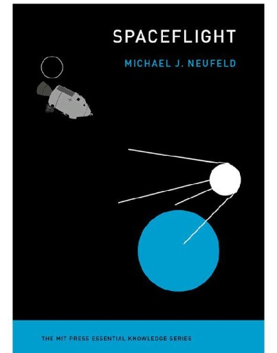 Spaceflight : A Concise History