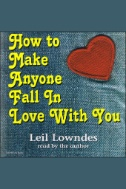 How to Make Anyone Fall in Love With You - Audiobook