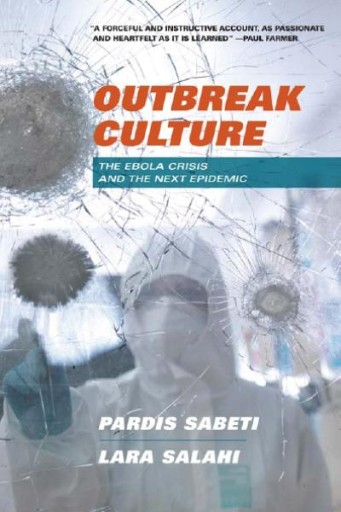 Outbreak Culture : The Ebola Crisis and the Next Epidemic