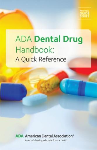 ADA Dental Drug Handbook : A Quick Reference