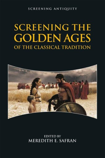 Screening the Golden Ages of the Classical Tradition