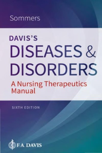 Davis's Diseases and Disorders : A Nursing Therapeutics Manual
