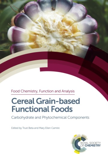 Cereal Grain-based Functional Foods : Carbohydrate and Phytochemical Components